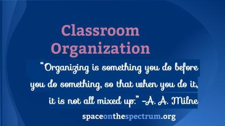 Classroom Organization